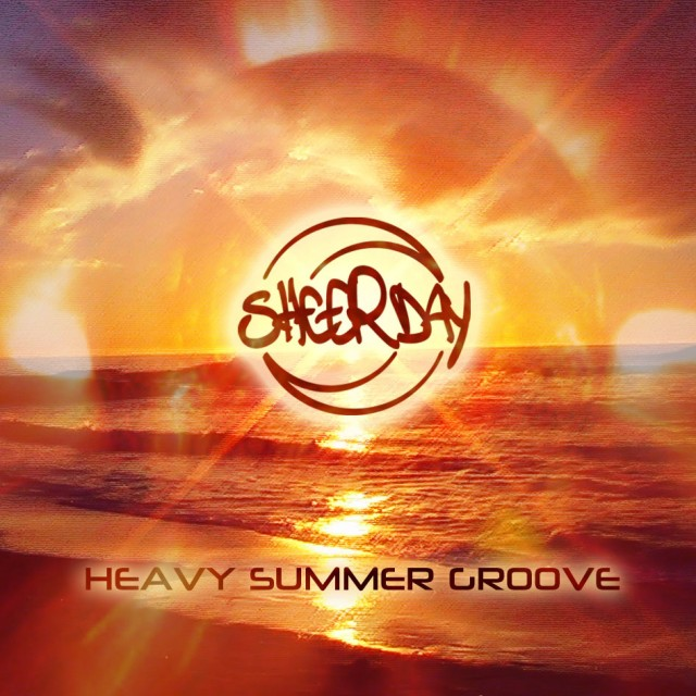 Sheerday - Heavy Summer Groove