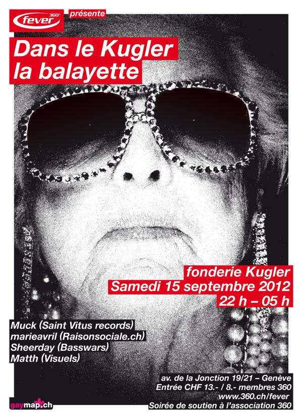 Dans le Kugler la Balayette - Soirée 360° Fever - le 15.09.2012 à l'Usine Kugler